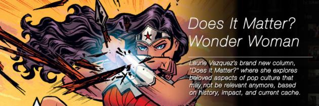Does Wonder Woman Matter?