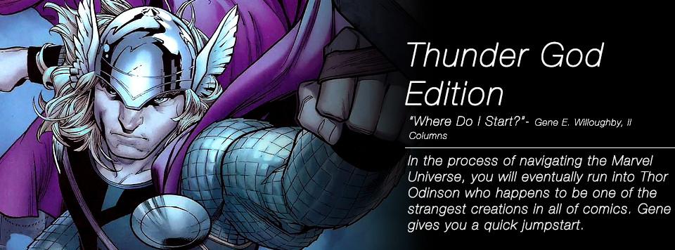 Where Do I Start? Thunder God Edition